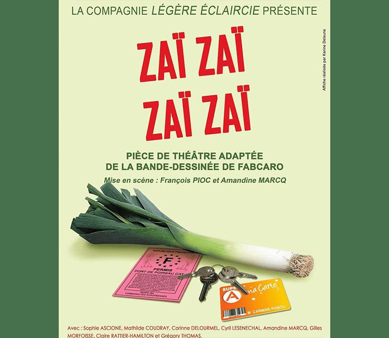Théâtre : Zaï Zaï Zaï Zaï par la compagnie Légère Eclaircie